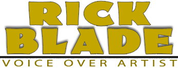 Voice over artist Rick Blade for movie trailers, radio imaging, commercials, promos, narrative, and video games.