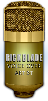 Contact voice over artist Rick Blade for your next voice over job.