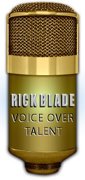 Contact voice over talent Rick Blade for voice overs.